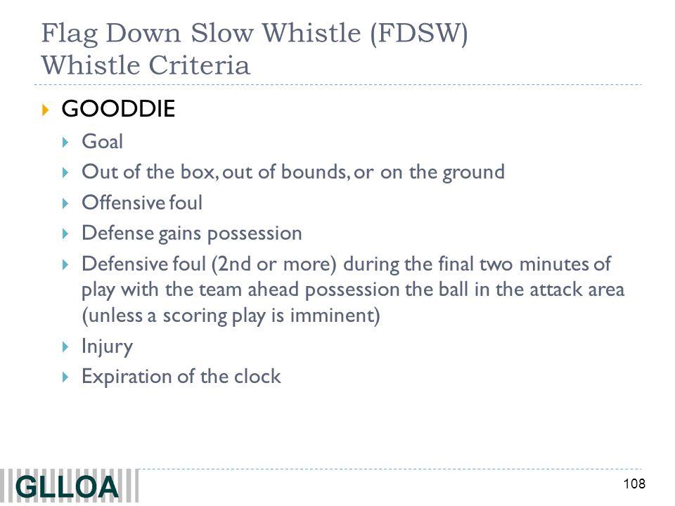 Flag Down Slow Whistle (FDSW) Whistle Criteria