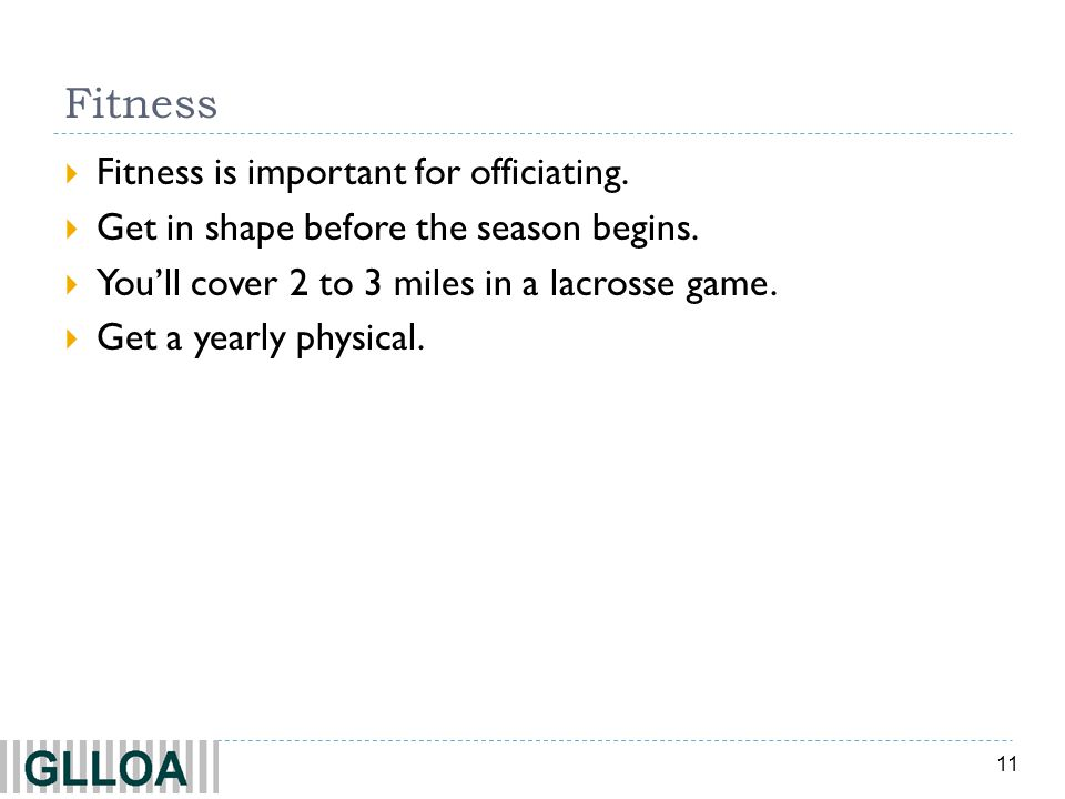 Fitness Fitness is important for officiating.
