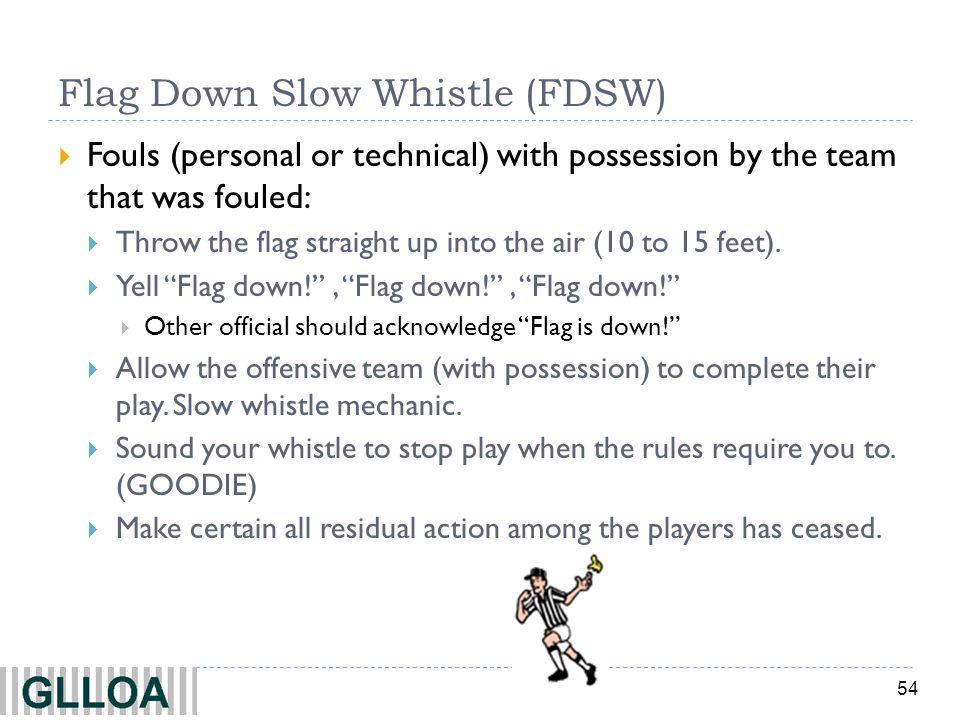 Flag Down Slow Whistle (FDSW)