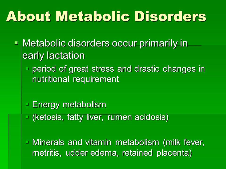About Metabolic Disorders