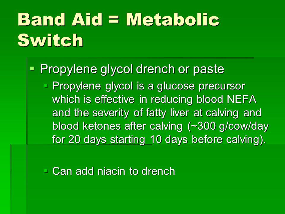 Band Aid = Metabolic Switch