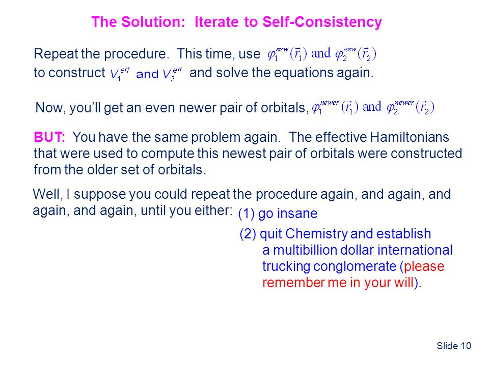The Solution: Iterate to Self-Consistency