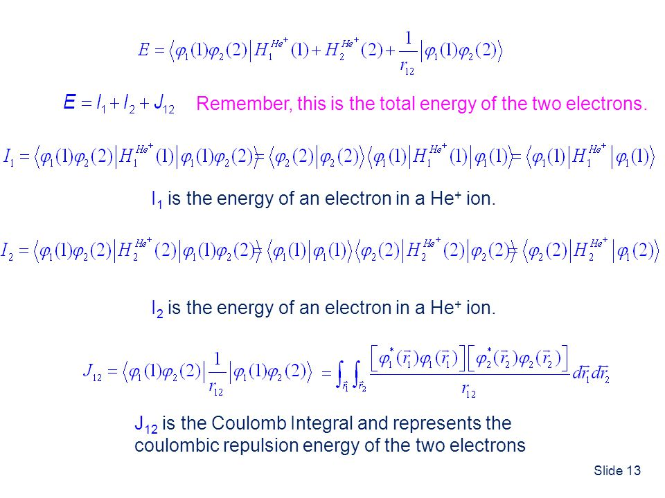 Remember, this is the total energy of the two electrons.