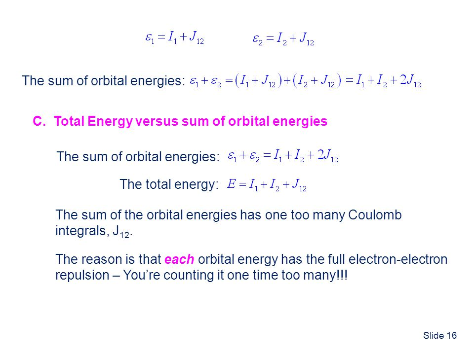 The sum of orbital energies: