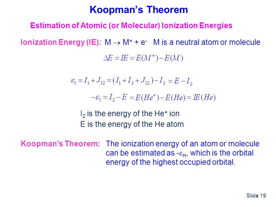 Estimation of Atomic (or Molecular) Ionization Energies