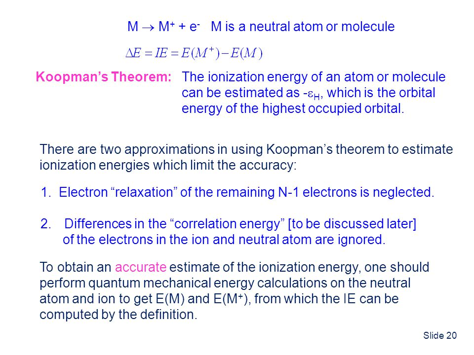 The ionization energy of an atom or molecule