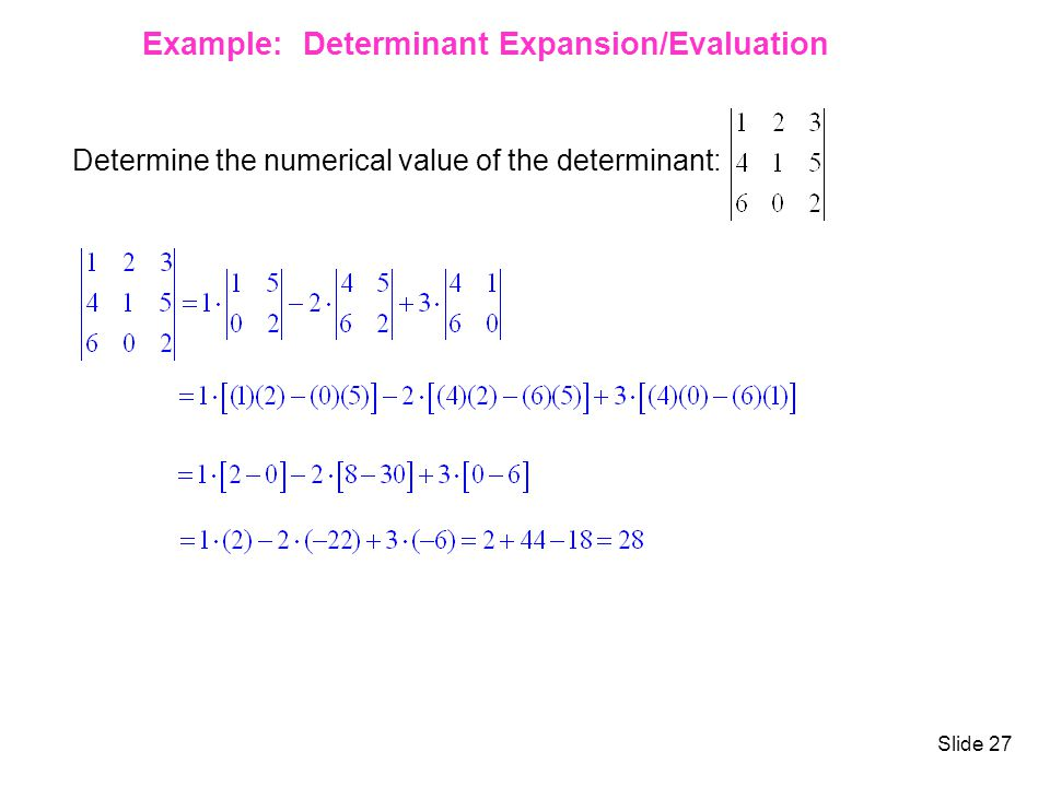 Example: Determinant Expansion/Evaluation