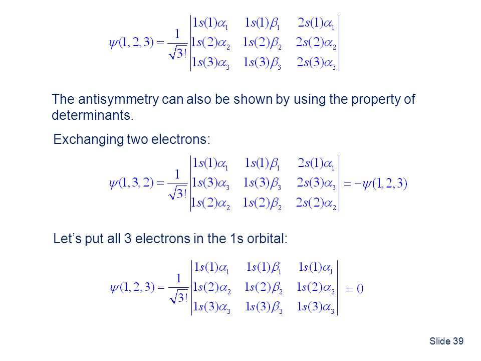 The antisymmetry can also be shown by using the property of
