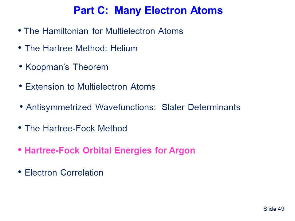 Part C: Many Electron Atoms