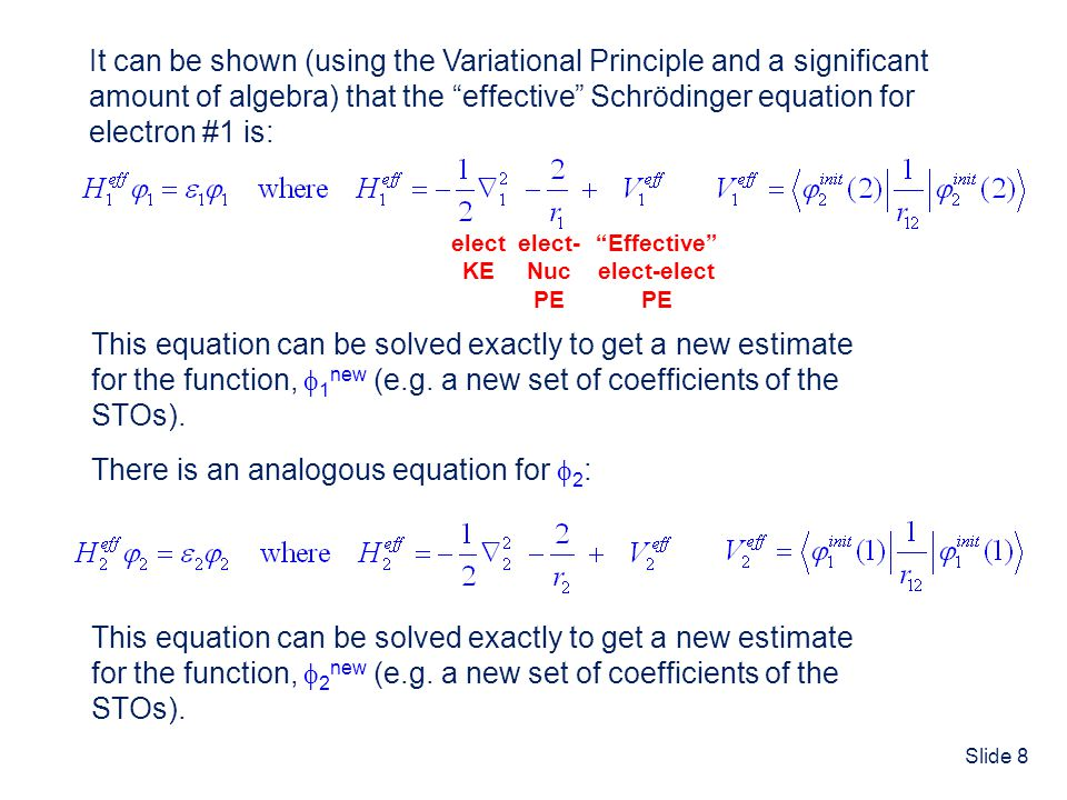 It can be shown (using the Variational Principle and a significant