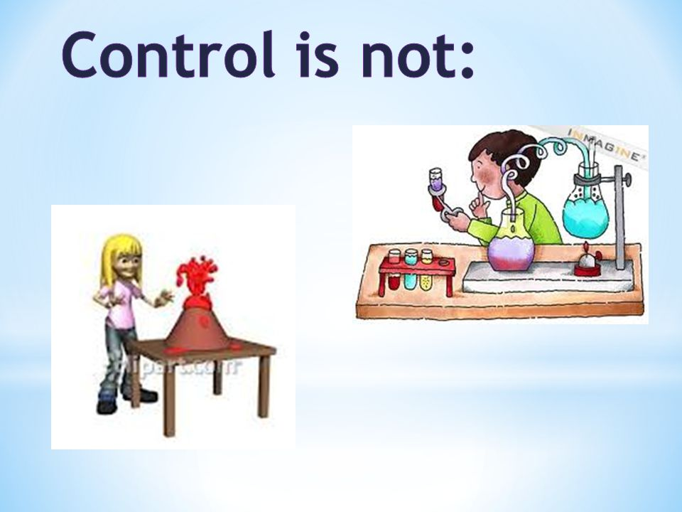 Control is not: