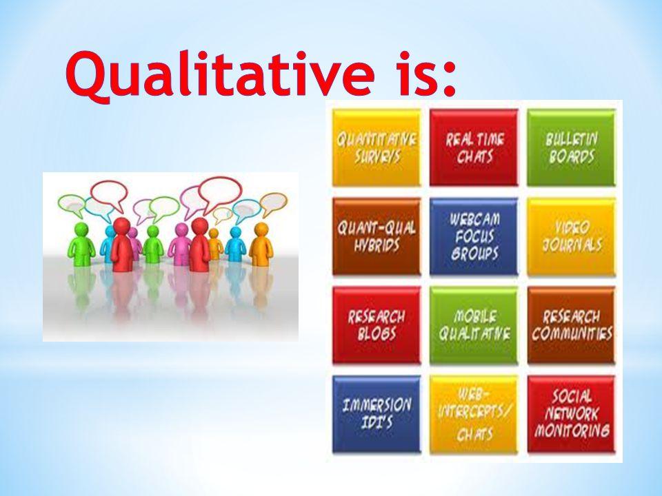Qualitative is: