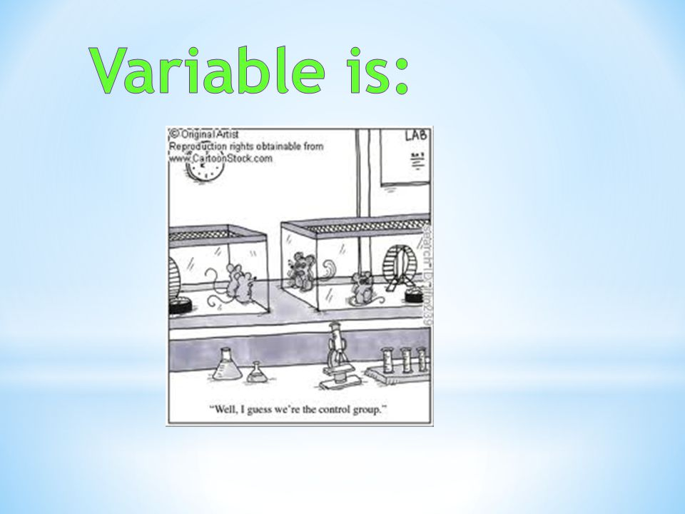 Variable is: