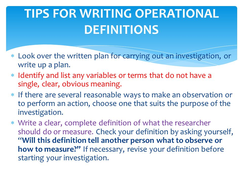 TIPS FOR WRITING OPERATIONAL DEFINITIONS
