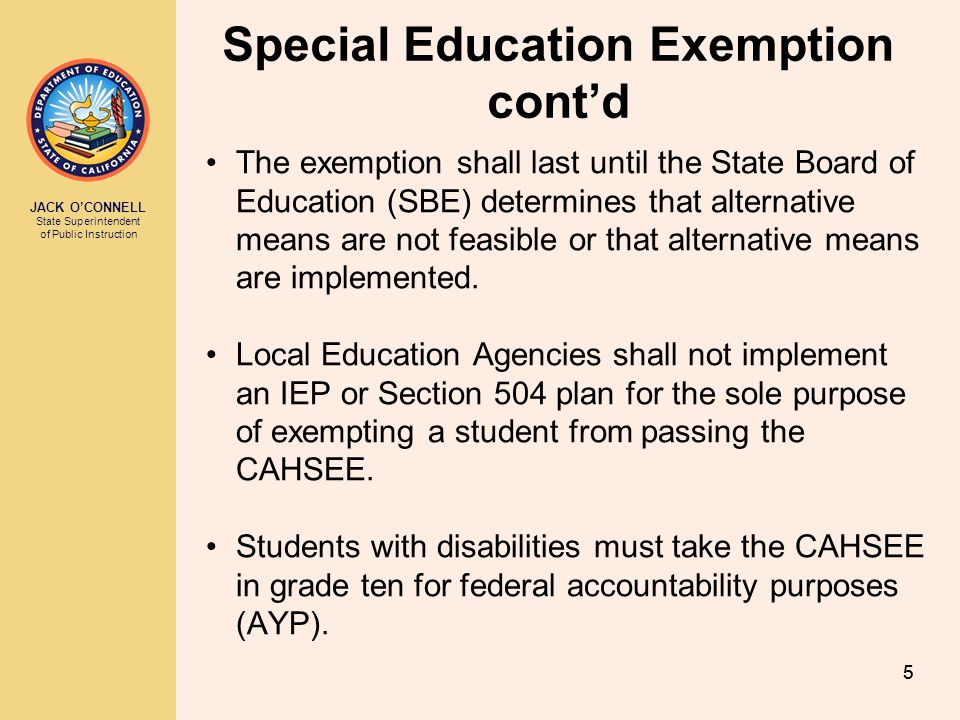 Special Education Exemption cont'd