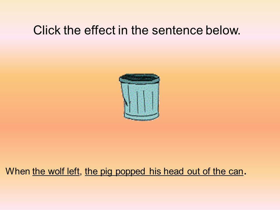 Click the effect in the sentence below.