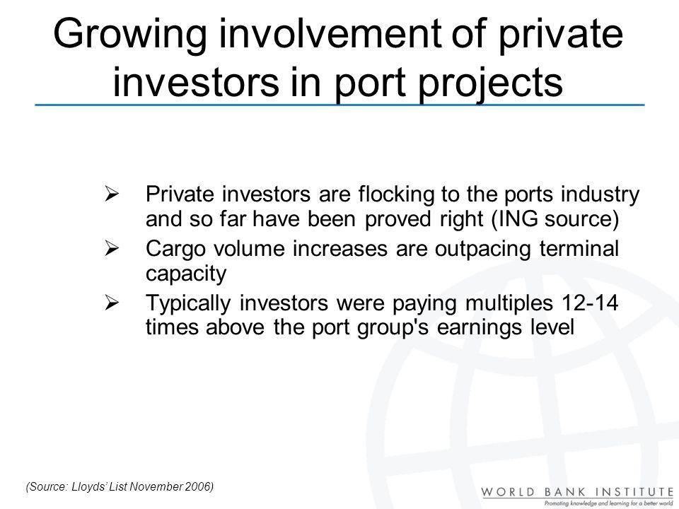 Growing involvement of private investors in port projects