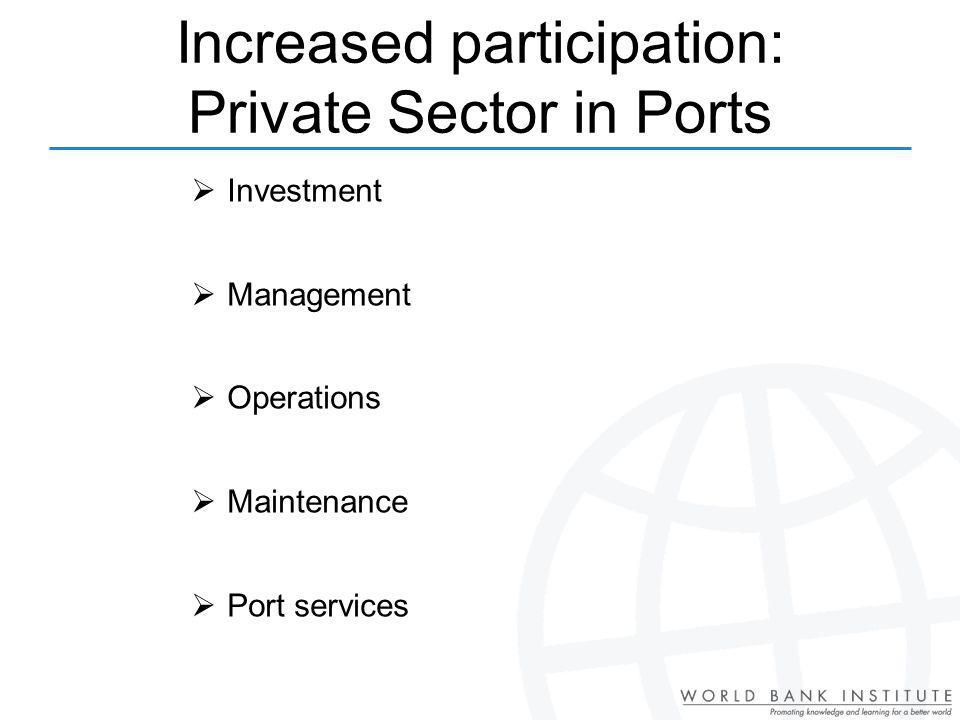 Increased participation: Private Sector in Ports