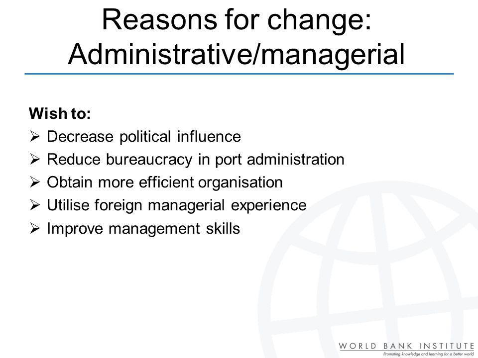 Reasons for change: Administrative/managerial