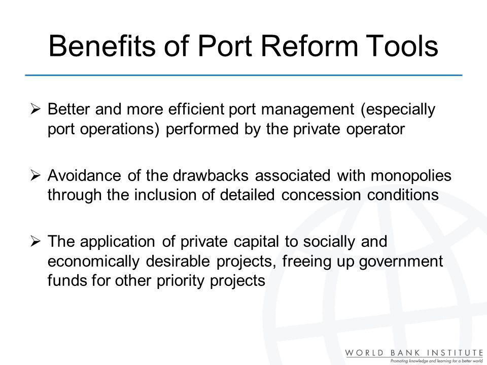 Benefits of Port Reform Tools