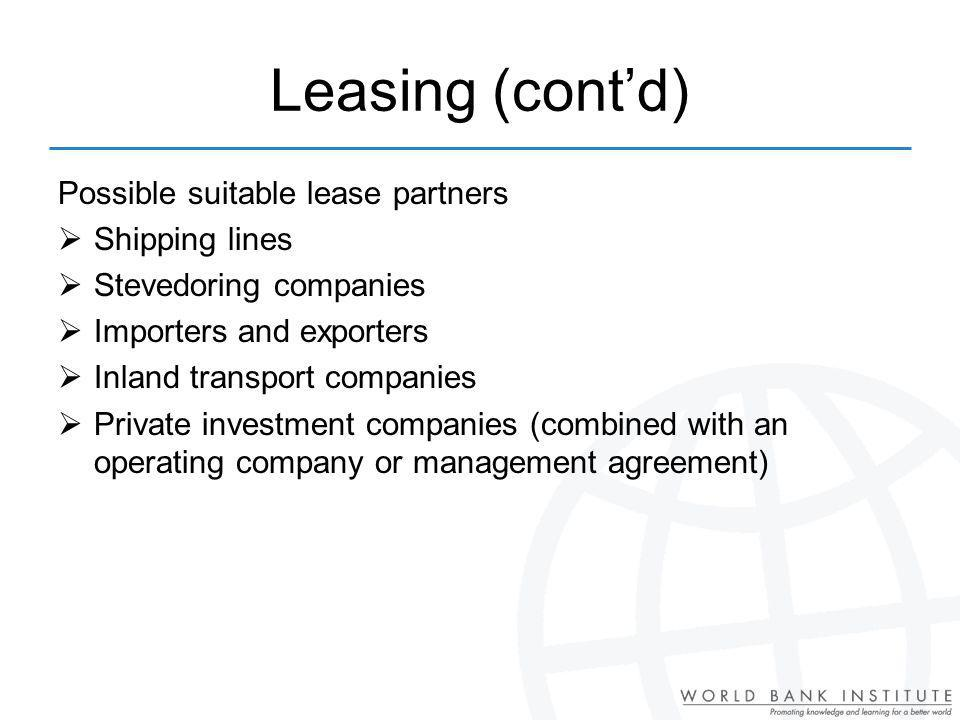 Leasing (cont'd) Possible suitable lease partners Shipping lines