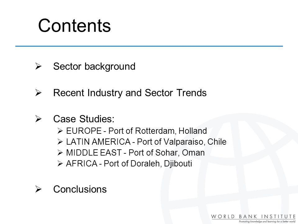 Contents Sector background Recent Industry and Sector Trends