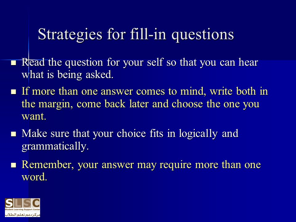 Strategies for fill-in questions