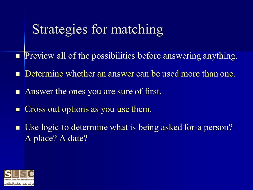 Strategies for matching