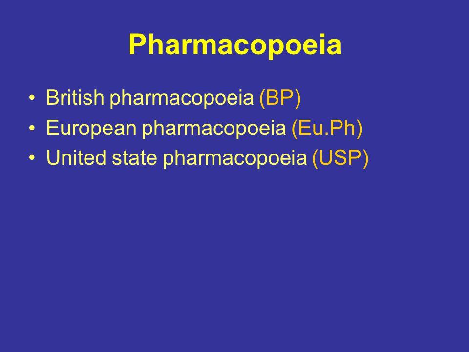Pharmacopoeia British pharmacopoeia (BP)