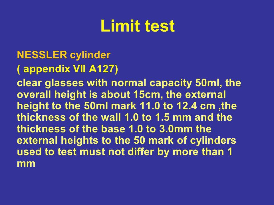 Limit test NESSLER cylinder ( appendix VII A127)