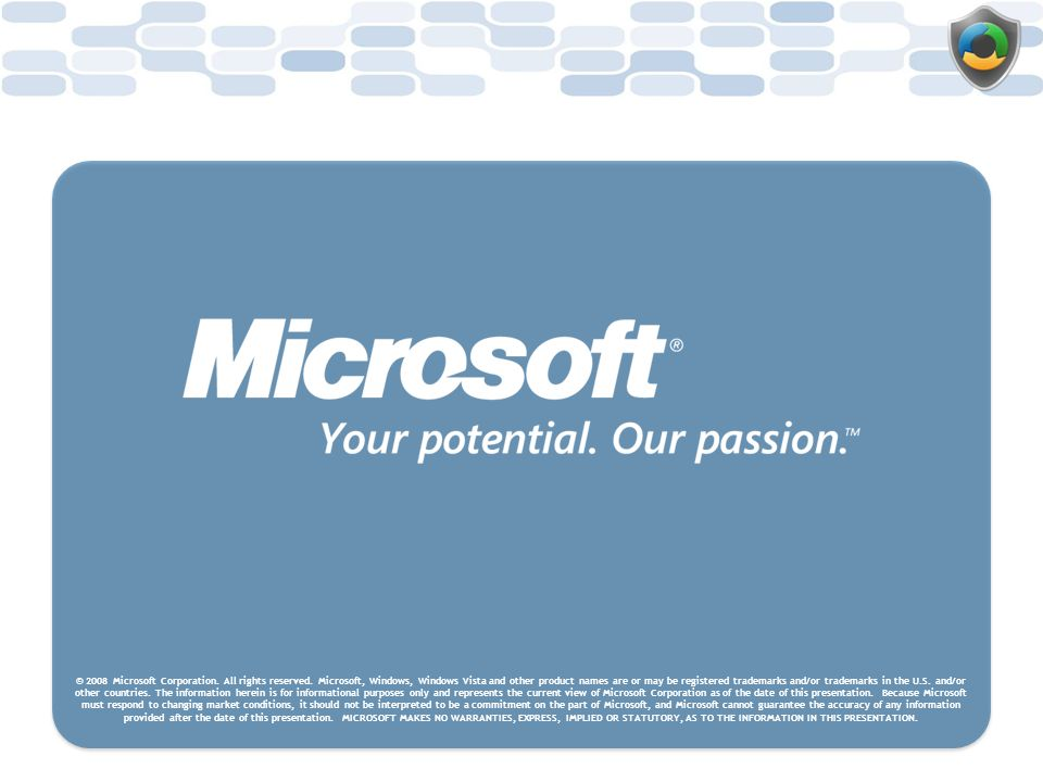 © 2008 Microsoft Corporation. All rights reserved
