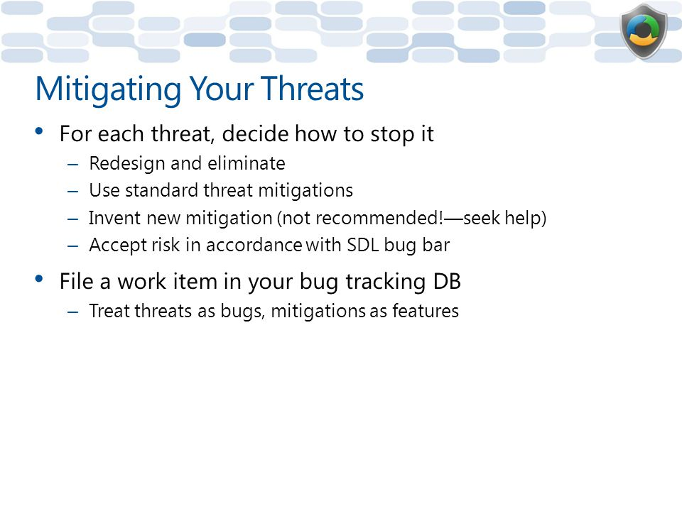 Mitigating Your Threats