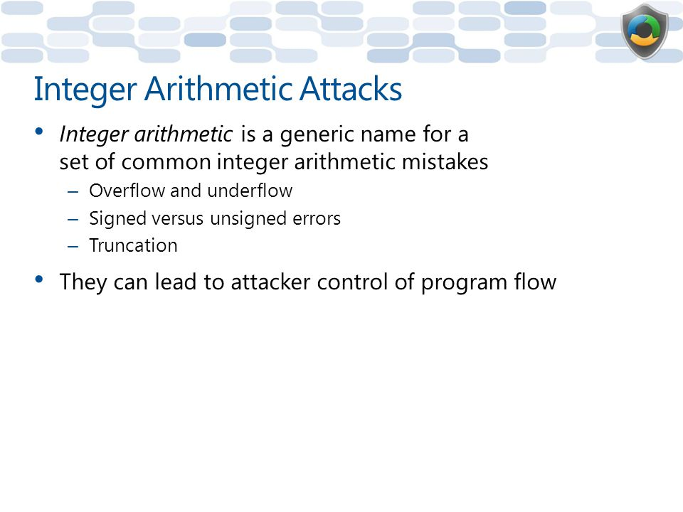 Integer Arithmetic Attacks