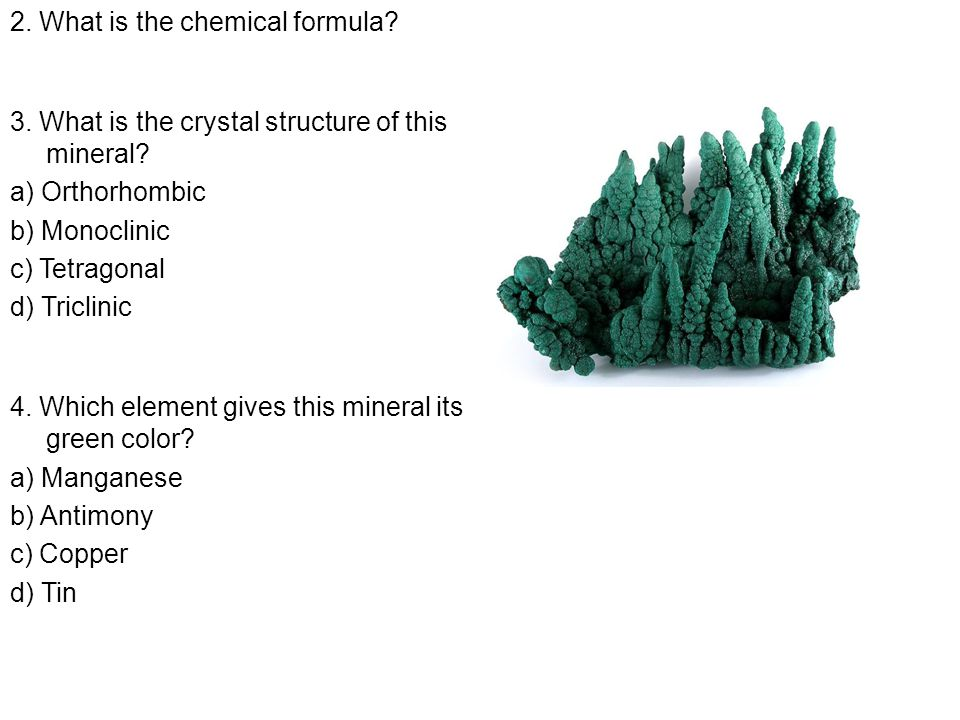 2. What is the chemical formula