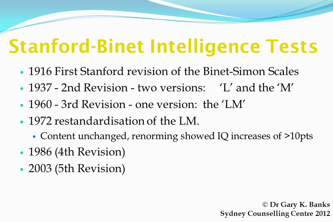 Stanford-Binet Intelligence Tests