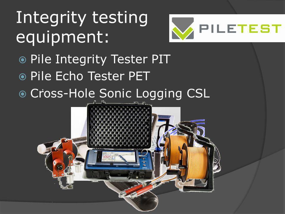 Integrity testing equipment: