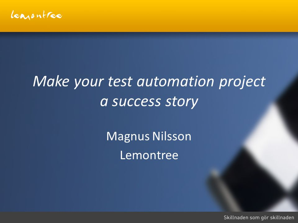 Make your test automation project a success story