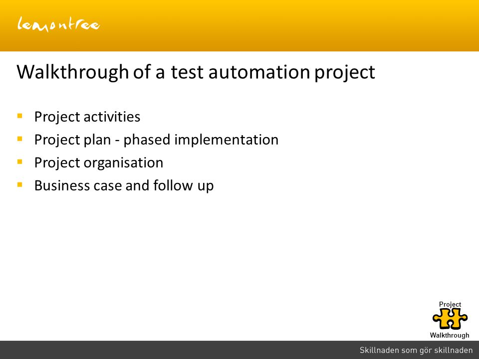Walkthrough of a test automation project