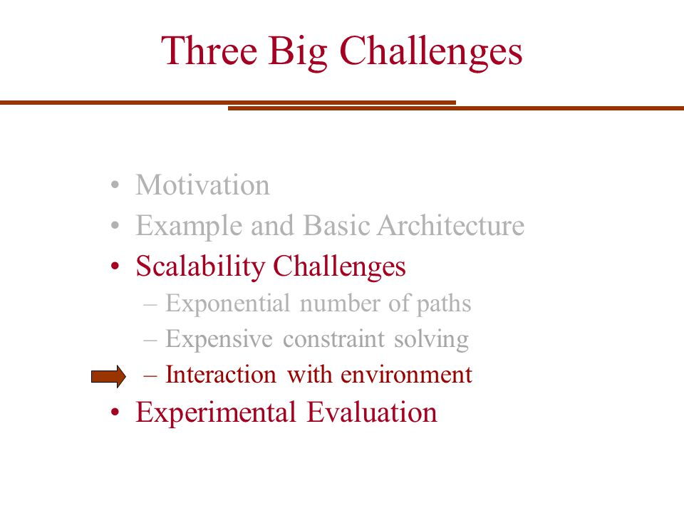 Three Big Challenges Motivation Example and Basic Architecture