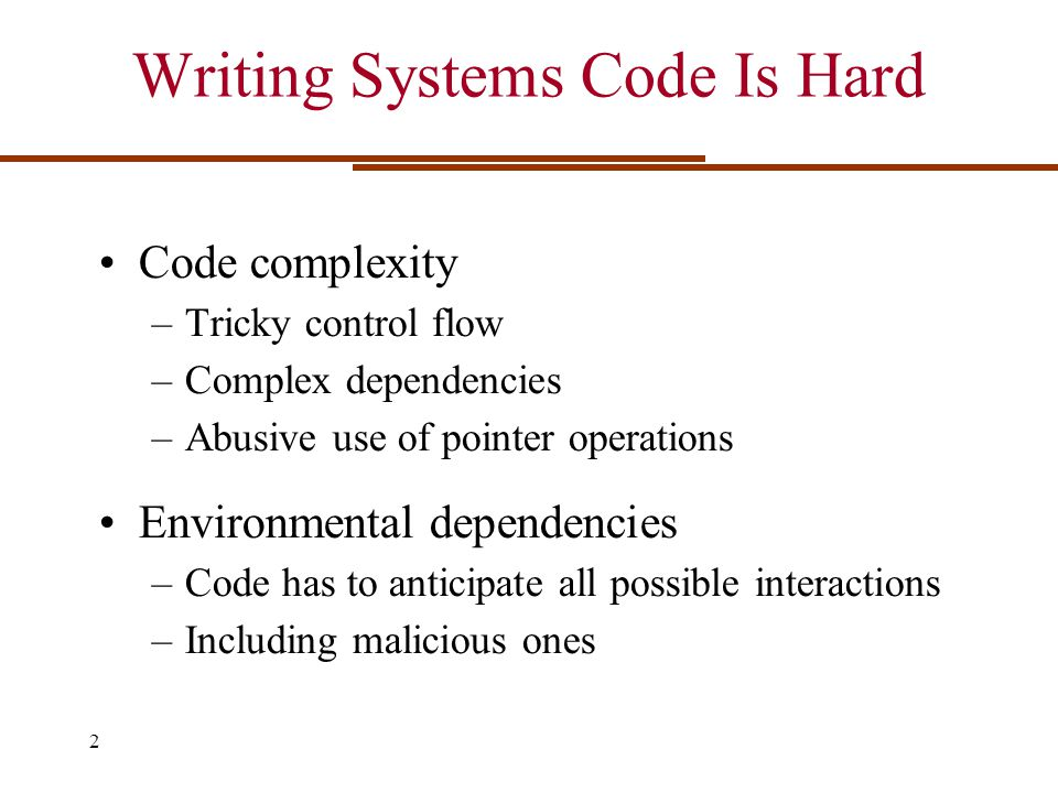 Writing Systems Code Is Hard