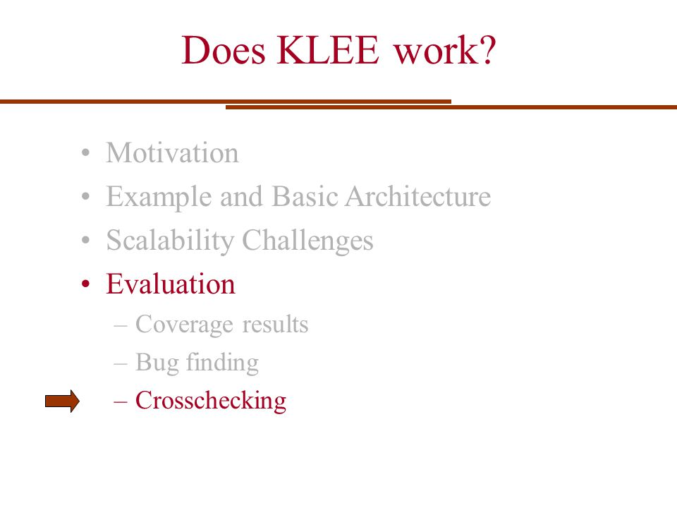 Does KLEE work Motivation Example and Basic Architecture