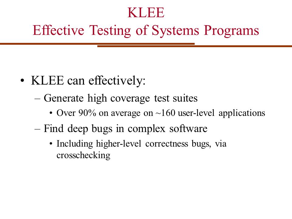Effective Testing of Systems Programs