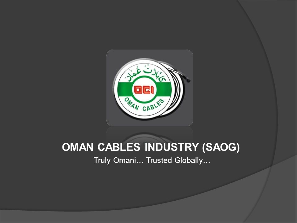 OMAN CABLES INDUSTRY (SAOG)