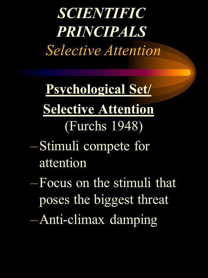 SCIENTIFIC PRINCIPALS Selective Attention