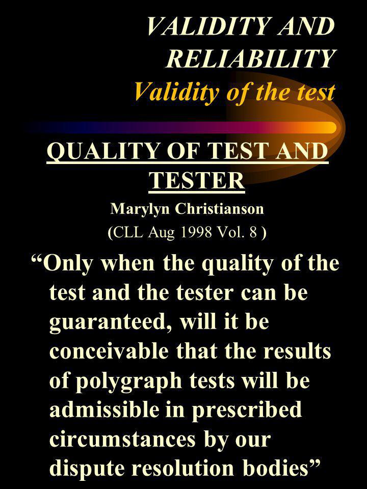 VALIDITY AND RELIABILITY Validity of the test