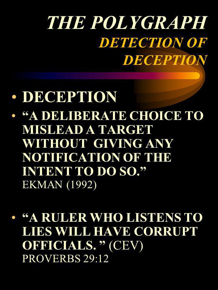 THE POLYGRAPH DETECTION OF DECEPTION
