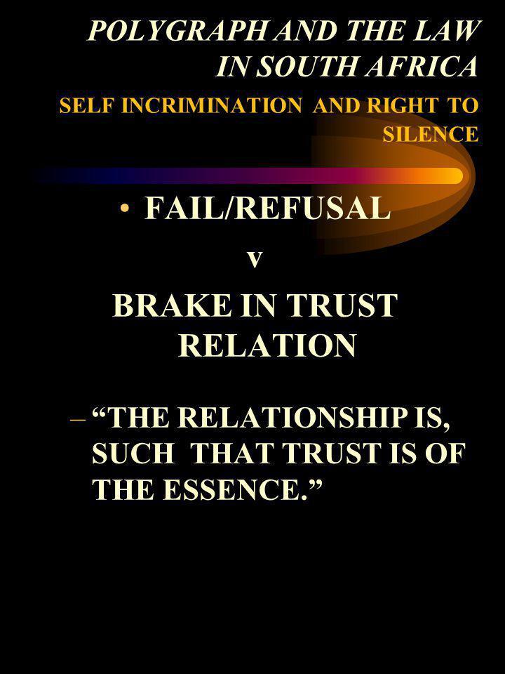 BRAKE IN TRUST RELATION
