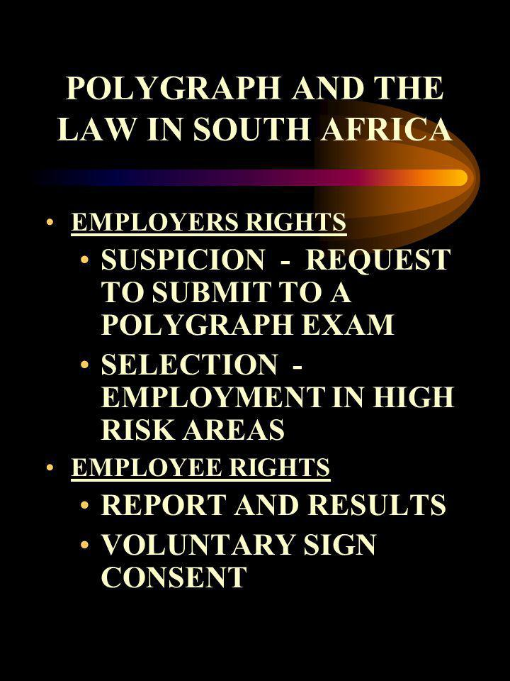 POLYGRAPH AND THE LAW IN SOUTH AFRICA