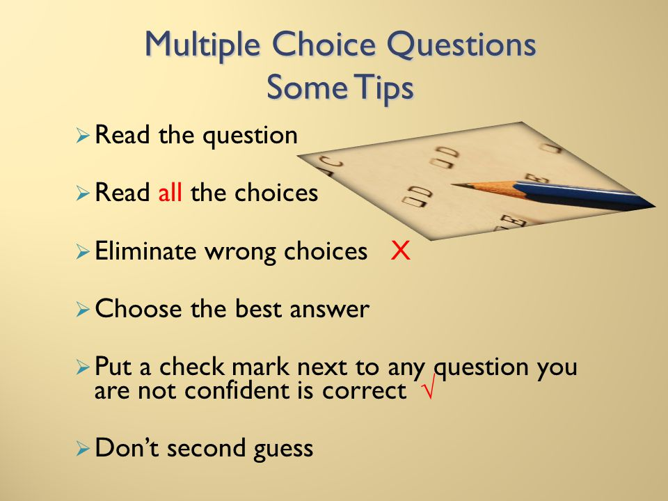 Multiple Choice Questions Some Tips