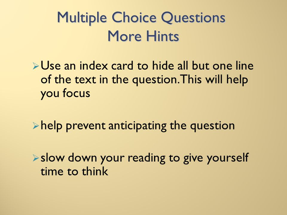 Multiple Choice Questions More Hints